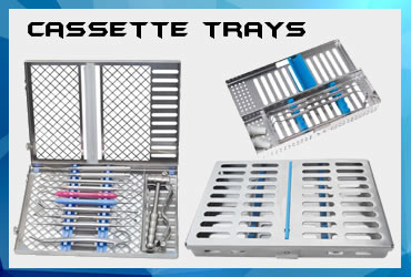 Cassettes Trays
